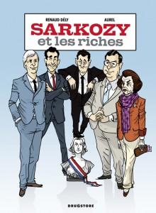 """La couverture de """"Sarko et les riches"""" (Aurel et Renaud Dély)"""