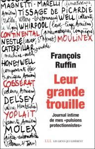 """Couverture de """"Leur grande trouille"""", un livre de François Ruffin (éditions Les liens qui libèrent)"""