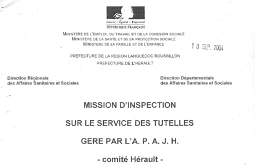 Entte du rapport de la DDASS de 2004 sur l'APAJH 34 (aujourd'hui APSH 34)