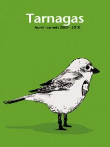 Tarnagas - Aurel - carnets 2009-2010