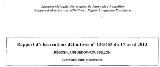 Entête du rapport de la chambre régionale des comptes sur la région Languedoc-Roussillon d'avril 2013