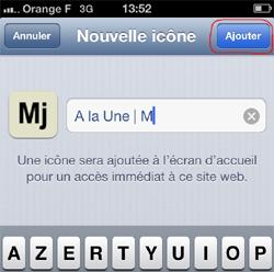 Ajouter un icône Mj sur l'écran d'accueil de votre iPhone