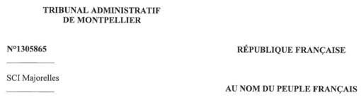 Entête de la décision du tribunal administratif de Montpellier concernant la SCI Majorelles et la commune de Grabels